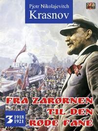 Cover Fra zarørnen til den røde fane 3