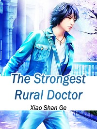 Cover The Strongest Rural Doctor