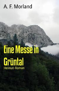 Cover Eine Messe in Grüntal