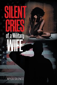 Cover Silent Cries of a Military Wife