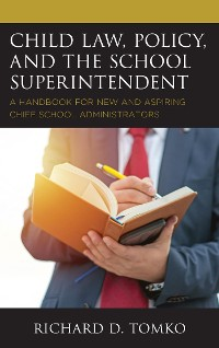 Cover Child Law, Policy, and the School Superintendent