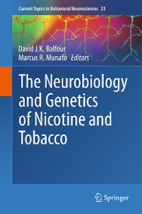 Cover The Neurobiology and Genetics of Nicotine and Tobacco