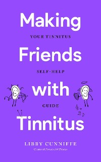 Cover Making Friends with Tinnitus