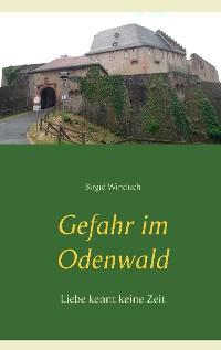 Cover Gefahr im Odenwald