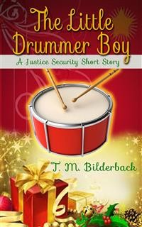 Cover The Little Drummer Boy - A Justice Security Short Story
