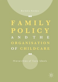 Cover Family Policy and the Organisation of Childcare