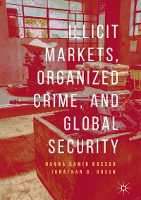 Cover Illicit Markets, Organized Crime, and Global Security