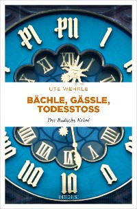 Cover Bächle, Gässle, Todesstoß