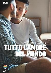 Cover Tutto L'amore del mondo