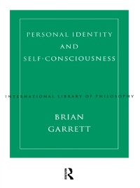 Cover Personal Identity and Self-Consciousness