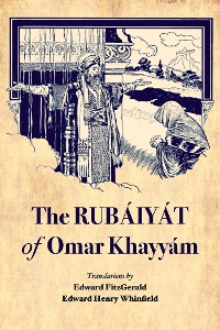 Cover The Rubáiyát of Omar Khayyám
