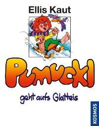 Cover Pumuckl geht aufs Glatteis