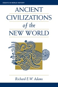 Cover Ancient Civilizations Of The New World