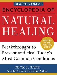 Cover HEALTH RADARâS ENCYCLOPEDIA OF NATURAL HEALING