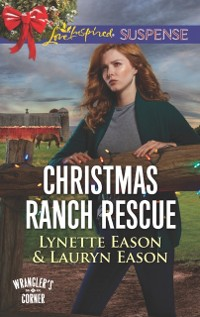 Cover Christmas Ranch Rescue (Mills & Boon Love Inspired Suspense) (Wrangler's Corner, Book 5)