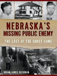 Cover Nebraska's Missing Public Enemy
