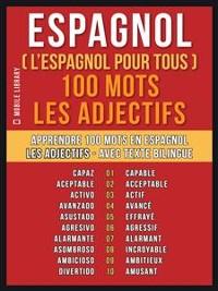 Cover Espagnol ( L'Espagnol Pour Tous ) 100 Mots - Les Adjectifs