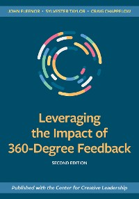 Cover Leveraging the Impact of 360-Degree Feedback, Second Edition