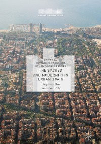 Cover The Sacred and Modernity in Urban Spain