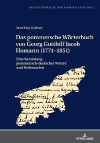 Cover Das pommersche Woerterbuch von Georg Gotthilf Jacob Homann (1774-1851)