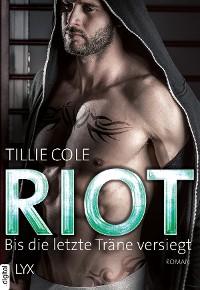 Cover Riot - Bis die letzte Träne versiegt