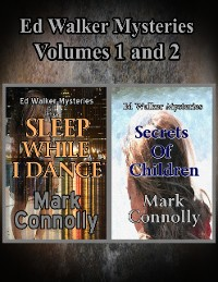 Cover Ed Walker Mysteries Volumes 1 and 2