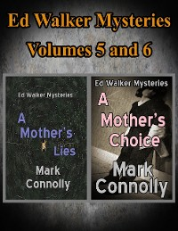 Cover Ed Walker Mysteries Volumes 5 and 6