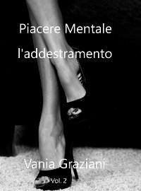 Cover Piacere Mentale - L'addestramento Vol. 2