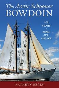 Cover The Arctic Schooner Bowdoin