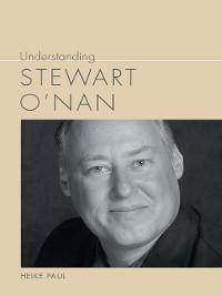 Cover Understanding Stewart O'Nan