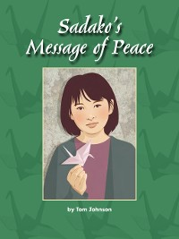 Cover Sadako's Message of Peace