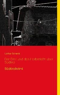 Cover Der Emil und das Herbstlicht über Südtirol