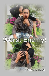 Cover I Am My Worst Enemy!