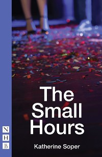 Cover The Small Hours (NHB Modern Plays)