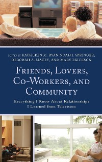 Cover Friends, Lovers, Co-Workers, and Community