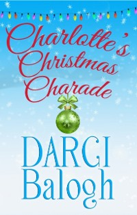 Cover Charlotte's Christmas Charade