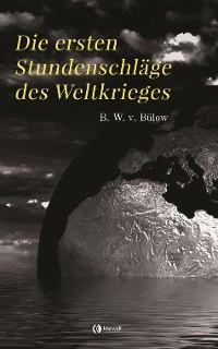Cover Die ersten Stundenschläge des Weltkrieges