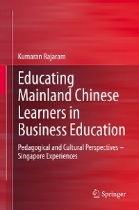Cover Educating Mainland Chinese Learners in Business Education