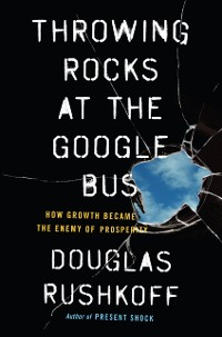 Cover Throwing Rocks at the Google Bus