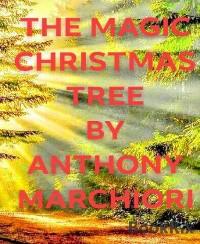 Cover THE MAGIC CHRISTMAS TREE