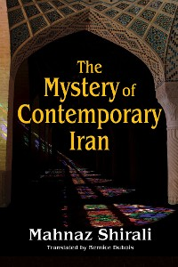 Cover The Mystery of Contemporary Iran