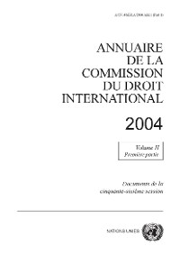 Cover Annuaire de la Commission du Droit International 2004, Vol.II, Partie 1