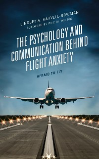 Cover The Psychology and Communication Behind Flight Anxiety