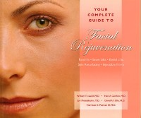 Cover Your Complete Guide to Facial Rejuvenation Facelifts - Browlifts - Eyelid Lifts - Skin Resurfacing -
