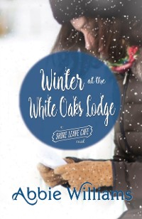 Cover Winter at the White Oaks Lodge