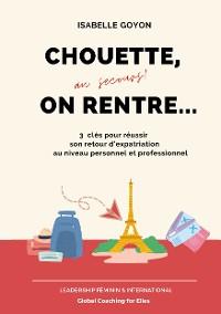 Cover Chouette (au secours !) on rentre...