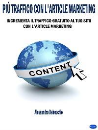 Cover Più Traffico con L'Article Marketing