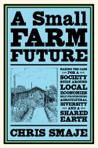 Cover A Small Farm Future