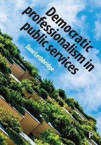 Cover Democratic professionalism in public services