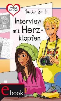 Cover Freche Mädchen – freche Bücher!: Interview mit Herzklopfen